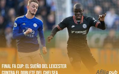 Final FA Cup: El sueño del Leicester contra el doblete del Chelsea