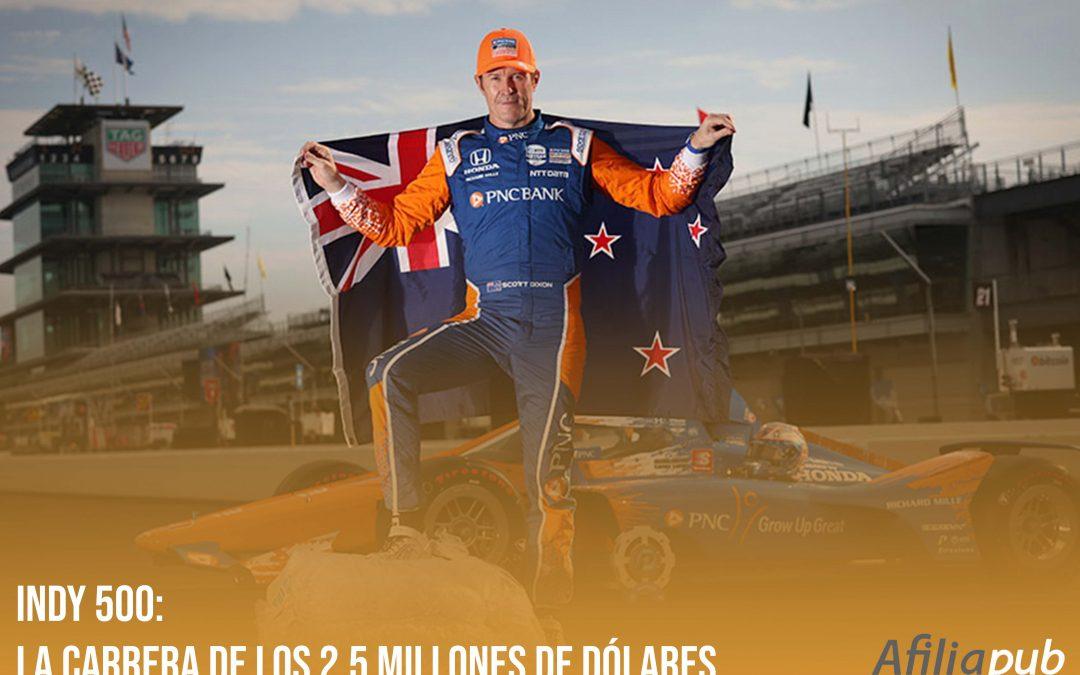 Indy 500: La carrera de los 2,5 millones de dólares